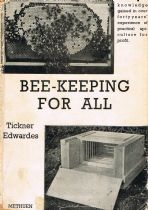 Bee-Keeping For All: A Manual of Honey-craft Edwards. Tickner